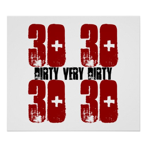 Schmutzige dreißig 30 Geburtstags-Party-Plakatgrun Plakatdruck