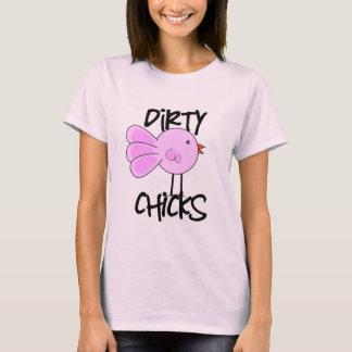 Schmutzige Küken T-Shirt
