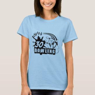 Schmutziger 30 Bowling - Damen T T-Shirt
