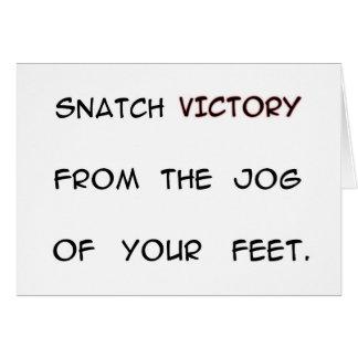 Schnappen Sie Sieg vom Stoß Ihrer Füße Mitteilungskarte