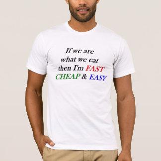 Schnell, billig, einfach T-Shirt