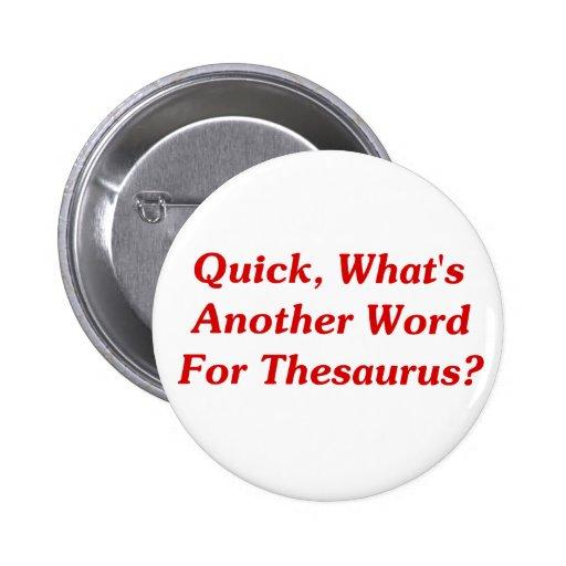 Arbeitsblatt Vorschule anderes wort für gehen : Schnell ist was ein anderes Wort fu00fcr Thesaurus? Button : Zazzle