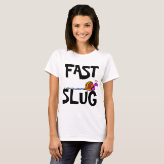 Schnelle Schnecke T-Shirt