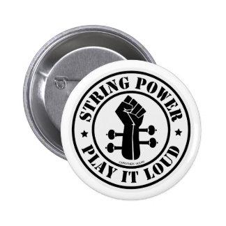 Schnur-Power… Spielen Sie ihn loud!! Runder Button 5,7 Cm