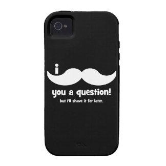 Schnurrbart I Sie eine Frage Vibe iPhone 4 Case