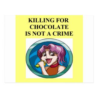 Schokolade ist nicht ein Verbrechen Postkarte