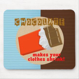 Schokolade macht Ihren Kleidungs-Psychiater! Mousepad