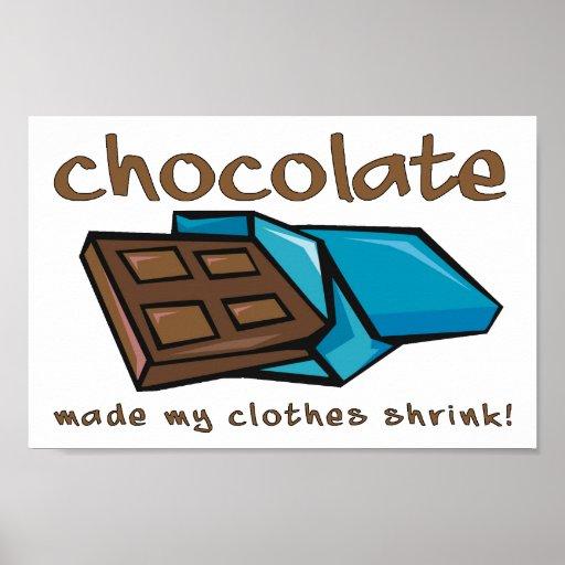 Schokolade machte meinen Kleidungs-Psychiater lust Posterdrucke