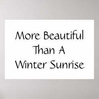 Schöner als ein Winter-Sonnenaufgang. Slogan Plakate