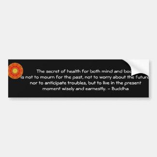Schönes buddhistisches Zitat mit inspirational Autoaufkleber