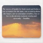 Schönes buddhistisches Zitat mit inspirational Mousepad