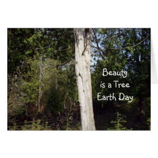 Schönheit ist eine Baum-Erde Tag-April+22. Grußkarte
