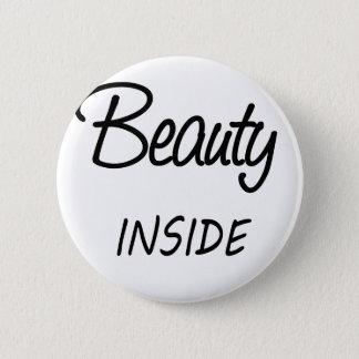 Schönheit nach innen runder button 5,7 cm