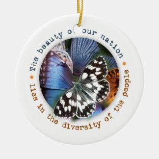 Schönheit unserer Nation liegt im Diversity Rundes Keramik Ornament