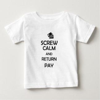 Schraubenruhe und Rückkehrlohn Baby T-shirt