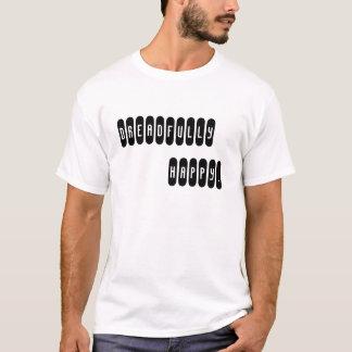 SCHRECKLICH GLÜCKLICH T-Shirt