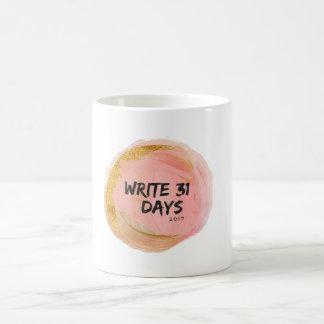 Schreiben Sie die 31 TagesTasse Kaffeetasse