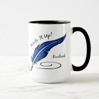 Schreiben Sie es oben! - Burbank-Tasse Tasse
