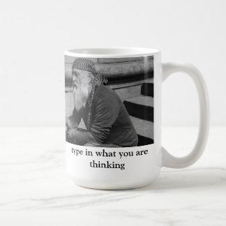 schreiben Sie, was Sie denken Kaffeetasse