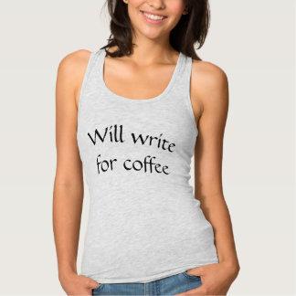 Schreibt für Kaffee-Trägershirt Tank Top
