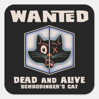 Schrodingers Katze gewollt Quadrataufkleber