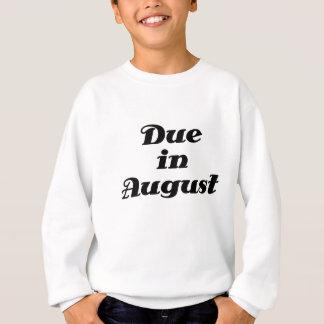 Schuld im August Sweatshirt