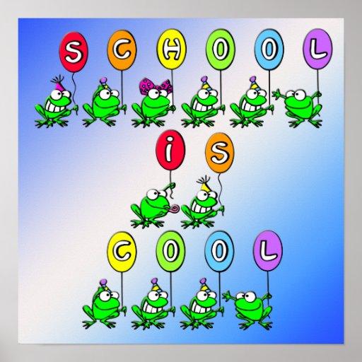 Schule ist - Frosch-Plakat cool Poster | Zazzle