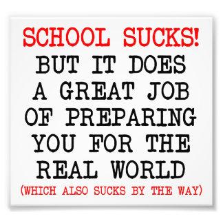 Schule ist zum Kotzen wie Leben-lustiges Plakat Fotografische Drucke