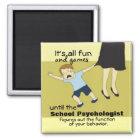 Schulpsychologie-Spaß (Magnet) Quadratischer Magnet