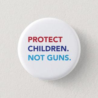 Schützen Sie Kinder. Nicht Gewehre Runder Button 2,5 Cm