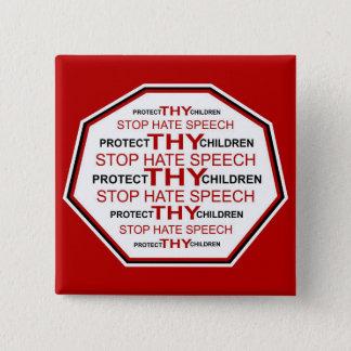 Schützen Sie THY Kinder - stoppen Sie Hass-Rede Quadratischer Button 5,1 Cm