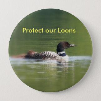 Schützen Sie unseren Loons-Knopf Runder Button 10,2 Cm