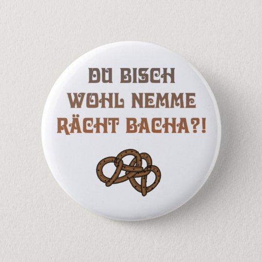 Schwäbische Beleidigung Runder Button 5,7 Cm