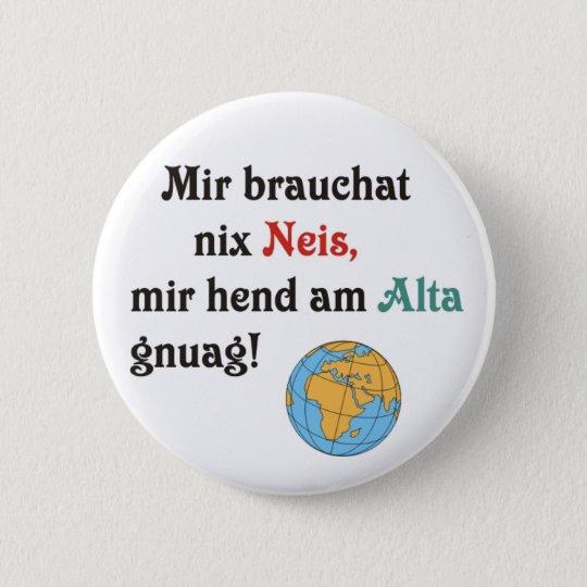 Schwäbische Weltläufte Runder Button 5,7 Cm