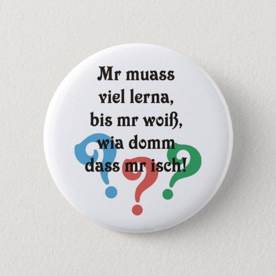 Schwäbischer Sokratismus Runder Button 5,7 Cm