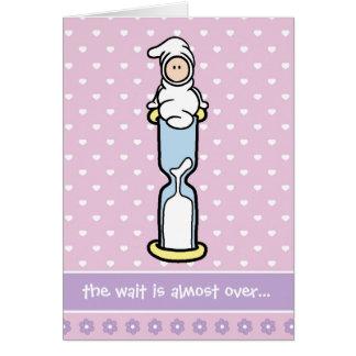Schwangerschafts-Stützkarte - Wartezeit ist- fast