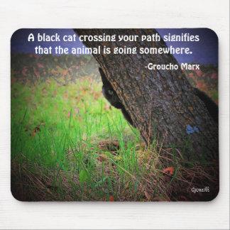 Schwarze Katze Meme mit Zitat durch Groucho Mauspad