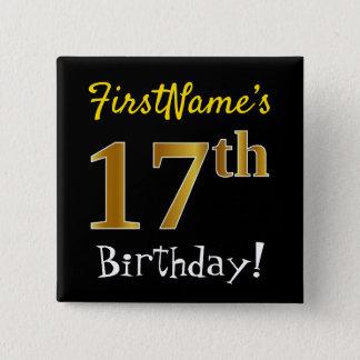 Schwärzen Sie, Imitat-Gold17. Geburtstag, mit Quadratischer Button 5,1 Cm