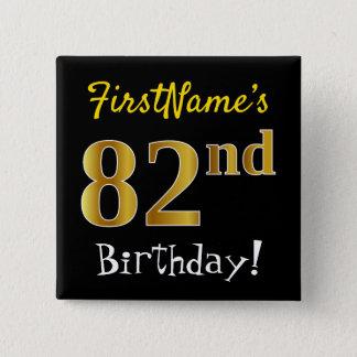 Schwärzen Sie, Imitat-Gold82. Geburtstag, mit Quadratischer Button 5,1 Cm