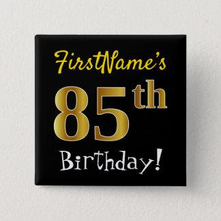 Schwärzen Sie, Imitat-Gold85. Geburtstag, mit Quadratischer Button 5,1 Cm