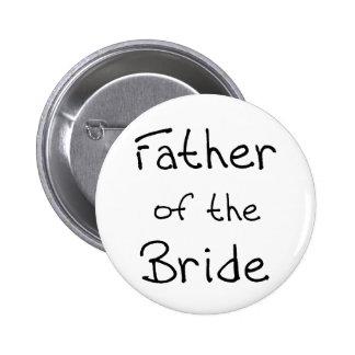 Schwarzer Text-Vater der Braut Runder Button 5,7 Cm