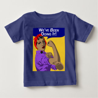 Schwarzes haben Rosie-Wir es - Baby-T-Stück getan Baby T-shirt