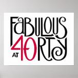 Schwarzes rotes Plakat fabelhafte 40