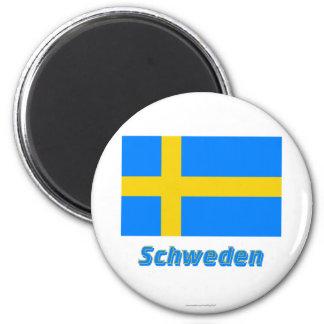 Schweden Flagge MIT Namen Magnete