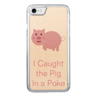 Schwein in einem Poke Carved iPhone 8/7 Hülle