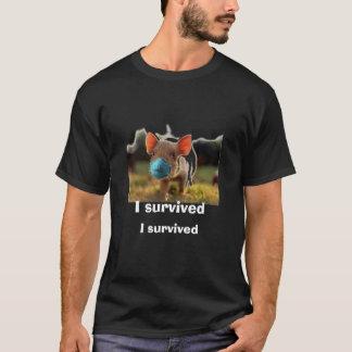 Schweine 09, überlebte ich, ich überlebte T-Shirt