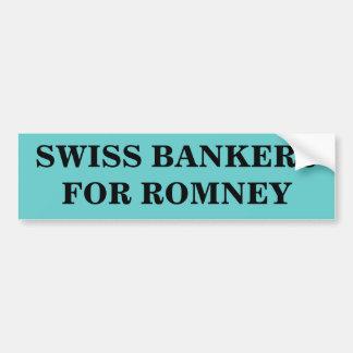 SCHWEIZER BANKER FÜR ROMNEY AUTOAUFKLEBER