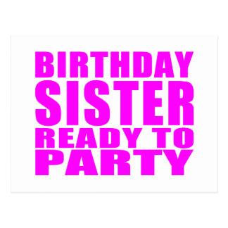 Schwestern: Geburtstags-Schwester bereit zum Party Postkarte
