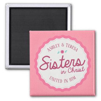 Schwestern in Christus-Magneten Quadratischer Magnet
