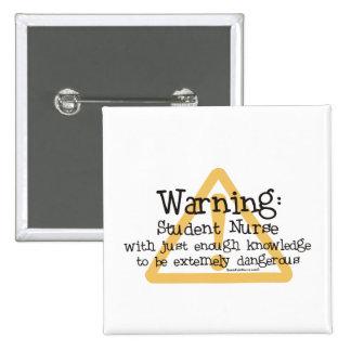 Schwesternschülerin-Warnung Quadratischer Button 5,1 Cm